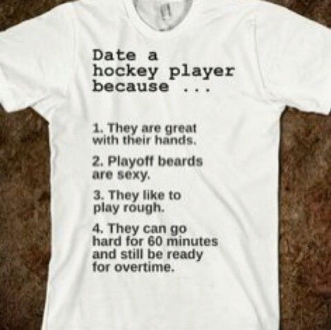 Date a hockey player because...